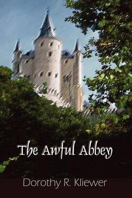 The Awful Abbey by Dorothy R. Kliewer image