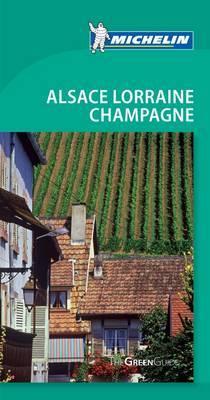 Tourist Guide Alsace Lorraine Champagne: 2010