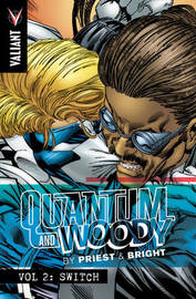 Quantum and Woody by Priest & Bright Volume 2 by Christopher Priest