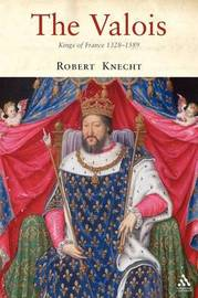 The Valois by R.J. Knecht