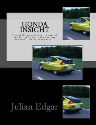 Honda Insight by Julian Edgar