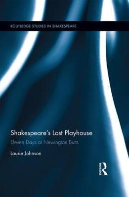 Shakespeare's Lost Playhouse by Laurie Johnson