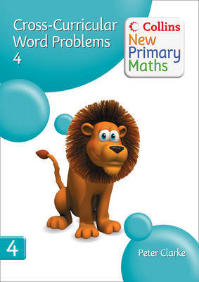 Collins New Primary Maths: Cross-Curricular Word Problems 4 by Peter Clarke image