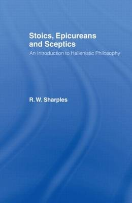 Stoics, Epicureans and Sceptics by R.W. Sharples image