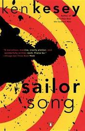 Sailor Song by Ken Kesey