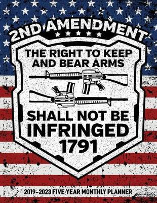 2nd Amendment The Right To Keep And Bear Arms Shall Not Be Infringed 1791 by Usarights Planners