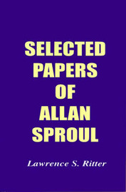 Selected Papers of Allan Sproul image