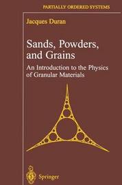 Sands, Powders, and Grains by J. Duran