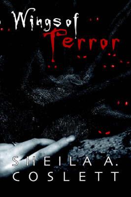 Wings of Terror by Sheila A Coslett