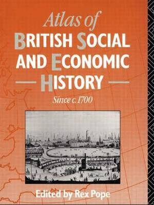 Atlas of British Social and Economic History Since c.1700 image