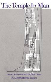The Temple in Man by R.A.Schwaller De Lubicz