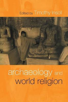 Archaeology and World Religion by Timothy Insoll image