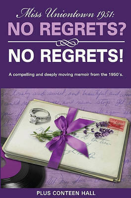 No Regrets? No Regrets! by Plus Conteen Hall
