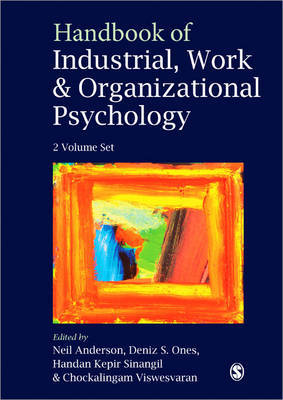 Handbook of Industrial, Work and Organizational Psychology: v. 1,2: Collection
