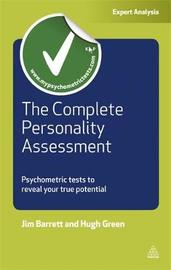 The Complete Personality Assessment by Jim Barrett