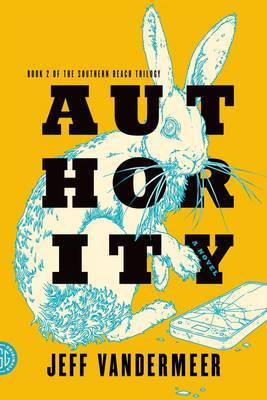 Authority by Jeff VanderMeer