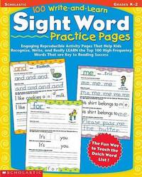100 Write-and-Learn Sight Word Practice Pages by Scholastic Teaching Resources
