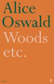 Woods etc. by Alice Oswald image