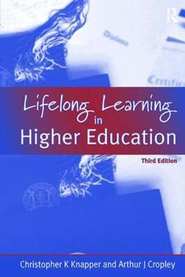 Lifelong Learning in Higher Education by A.J. Cropley