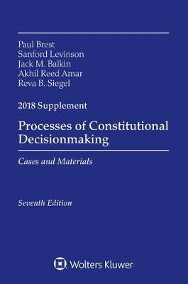 Processes of Constitutional Decisionmaking by Paul Brest image