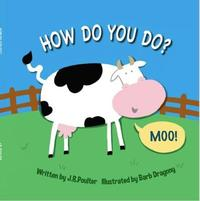How Do You Do? by J R Poulter