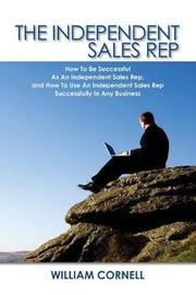 The Independent Sales Rep by William Cornell image
