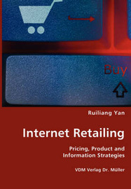 Internet Retailing by Ruiliang Yan