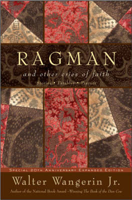 Ragman and Other Cries of Faith by Walter Wangerin image