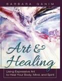 Art and Healing by Barbara Ganim