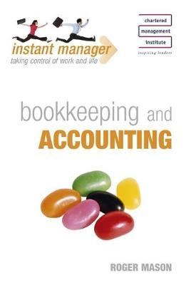 Bookkeeping and Accounting (Instant Manager) by Roger Mason image