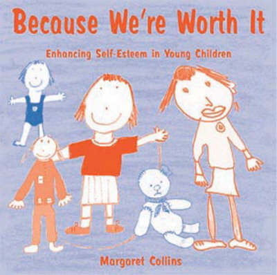 Because We're Worth It by Margaret Collins image