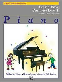 Alfred'S Basic Piano Library Lesson 1 Complete by Willard A Palmer