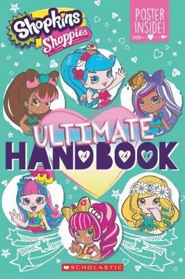 Shopkins Shoppies: Ultimate Handbook + Poster by Jenne Simon image