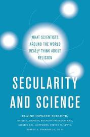 Secularity and Science by Elaine Howard Ecklund