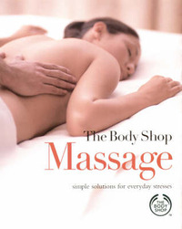 Massage: Simple Solutions for Everyday Stresses image