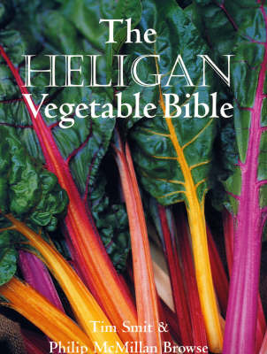 The Heligan Vegetable Bible by Tim Smit image