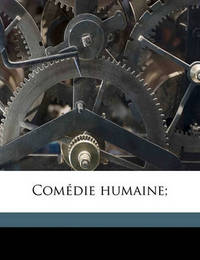 Com Die Humaine; Volume 35 by Honore de Balzac