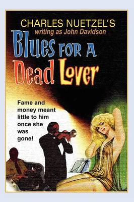 Blues for a Dead Lover by Charles Nuetzel image