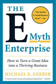 The E-Myth Enterprise by Michael E. Gerber