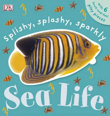 Splishy, Splashy, Sparkly Sea Life