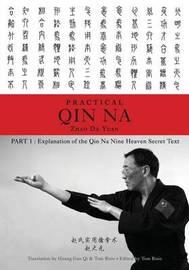 Zhao's Practical Qin Na Part 1 by Zhao Da Yuan & Tom Bisio