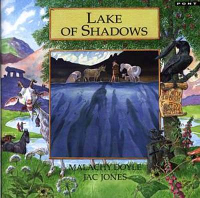 Legends from Wales Series: Lake of Shadows by Malachy Doyle
