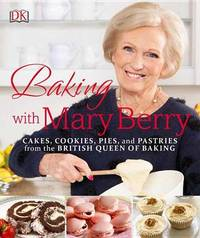 Baking with Mary Berry by Mary Berry