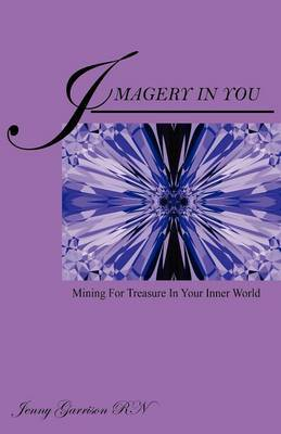 Imagery in You by Jenny Garrison RN image