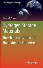 Hydrogen Storage Materials by Darren P. Broom