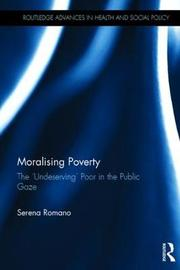 Moralising Poverty by Serena Romano