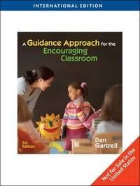 A Guidance Approach for the Encouraging Classroom by Dan Gartrell image