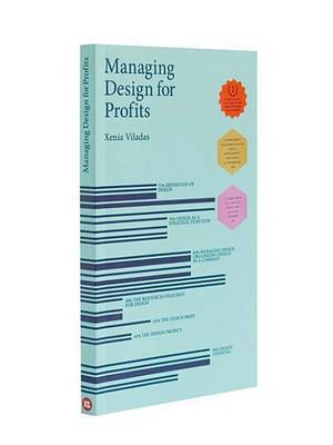 Managing Design for Profits by Xenia Viladas