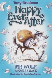 Happy Ever After: Mr Wolf Bounces Back by Tony Bradman image