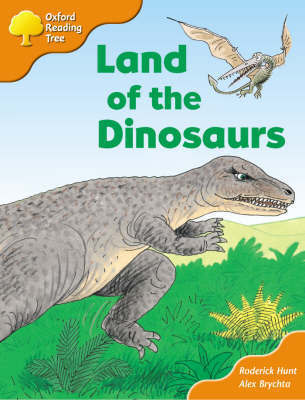 Oxford Reading Tree: Stage 6 and 7: Storybooks: Land of the Dinosaurs by Roderick Hunt image